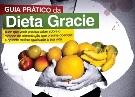 Transforme a Dieta Gracie em hábito e combata males como o câncer