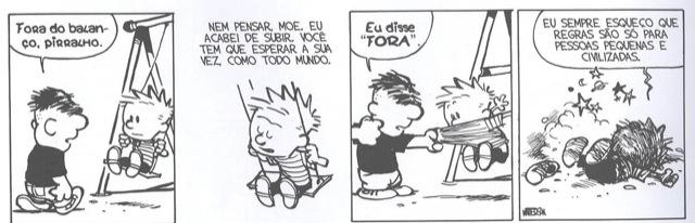 Quadrinhos de Calvin & Haroldo, de Bill Watterson, com o bullying como tema.