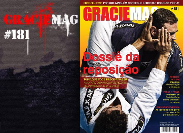 GRACIEMAG 181 e o desafio de ser intransponível no Jiu-Jitsu