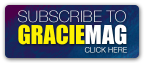 Subscribe to GRACIEMAG, click here:
