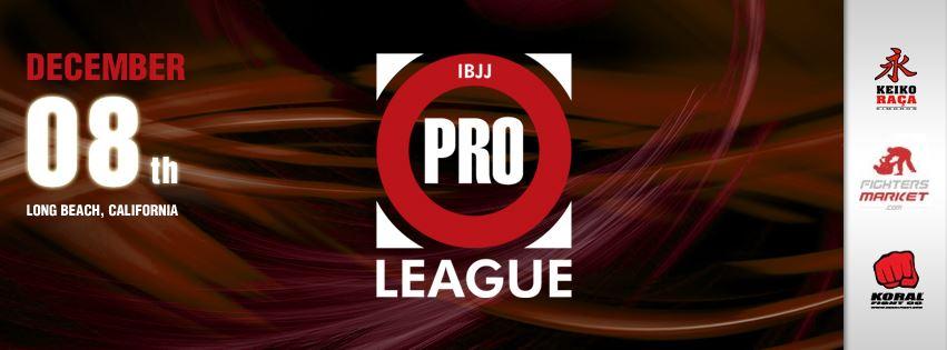 IBJJ Pro League december 8 in Long Beach
