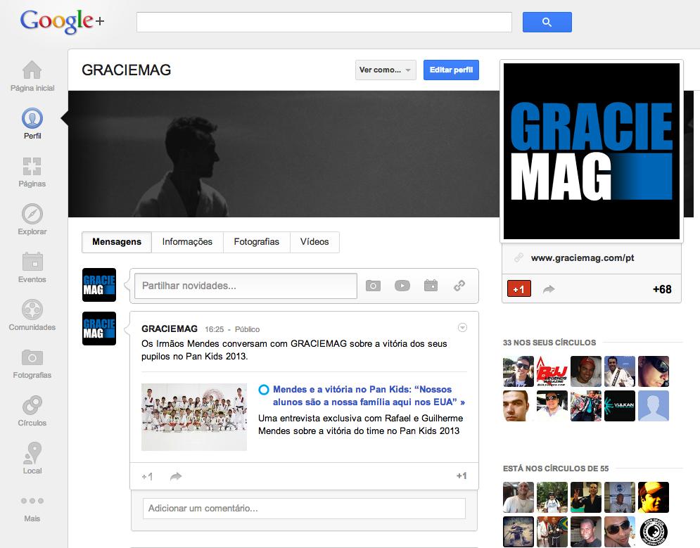 Cobertura ao vivo com selo de qualidade GRACIEMAG agora no Google+