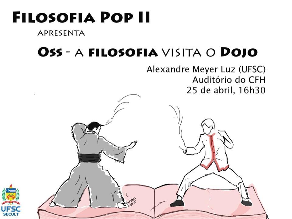 """""""OSS- A filosofia visita o dojo"""". Foto: Reprodução/Facebook"""