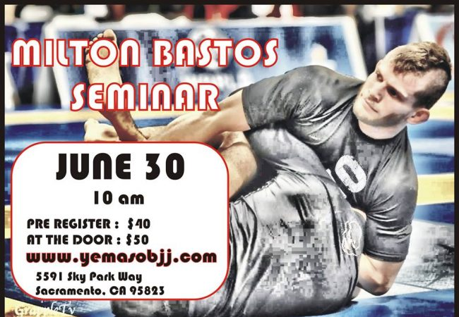 GMA Yemaso Jiu-Jitsu in Sacramento to host Milton Bastos for seminar June 30