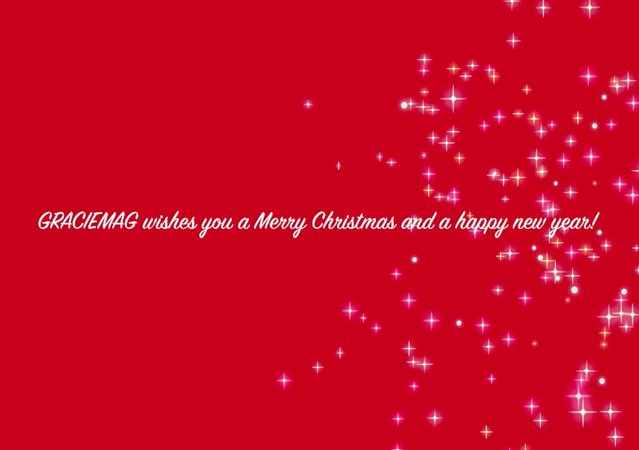 Here's a Christmas message from GRACIEMAG