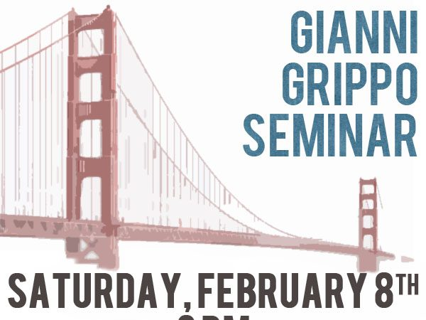 SF: Seminar at GMA Bay Jiu-Jitsu with Gianni Grippo on Saturday, Feb. 8