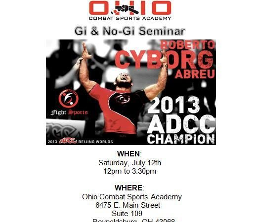 Ohio: ADCC absolute champ Roberto Cyborg Abreu seminar on Saturday, July 12