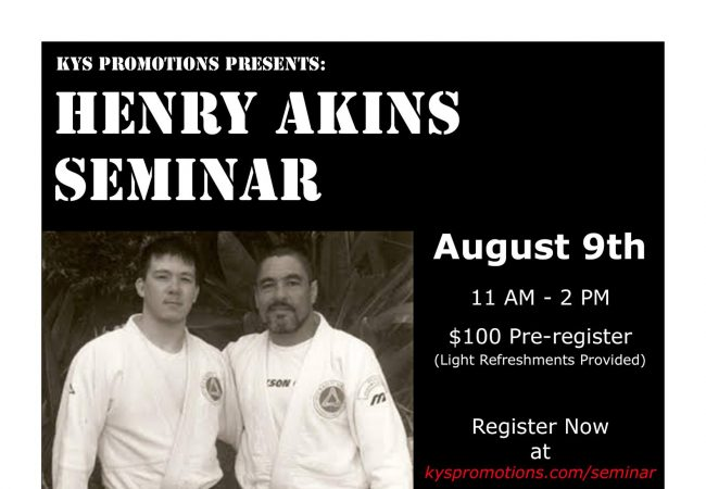Don't miss the Henry Akins seminar at GMA Foster BJJ in Seattle on Aug. 9