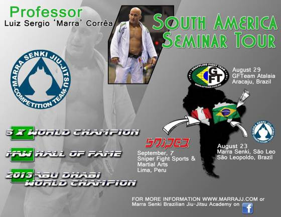 "Luiz Sergio ""Marra"" Correa South America seminar tour starts August 23!"