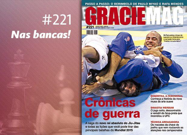 As 10 razões para você ler a GRACIEMAG #221 hoje antes de ir treinar Jiu-Jitsu