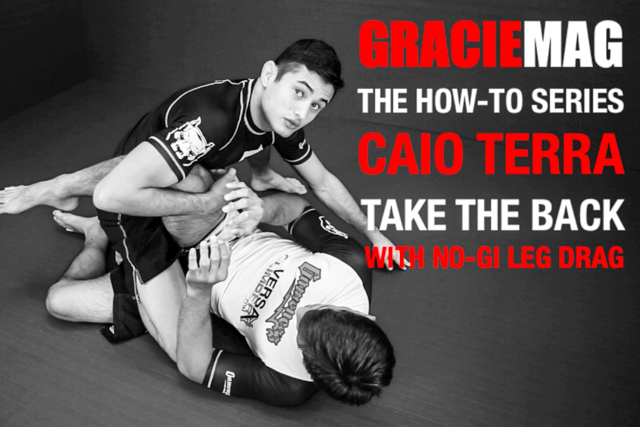 HOW-TO: Caio Terra teaches a way to take the back with a no-gi leg drag
