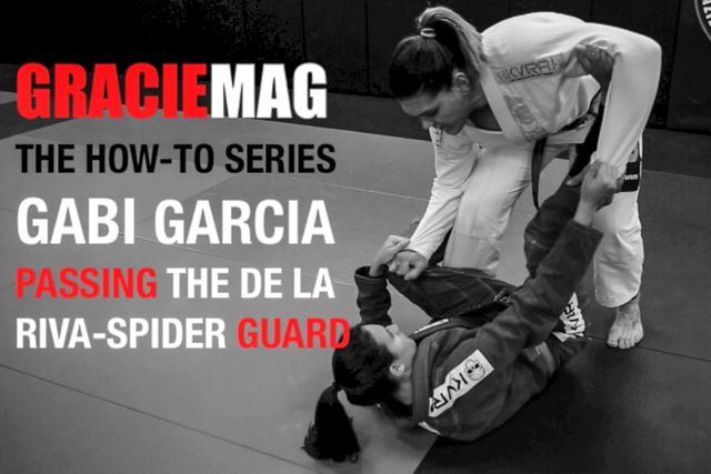 HOW-TO: Gabi Garcia teaches a way to pass the DLR/Spider guard