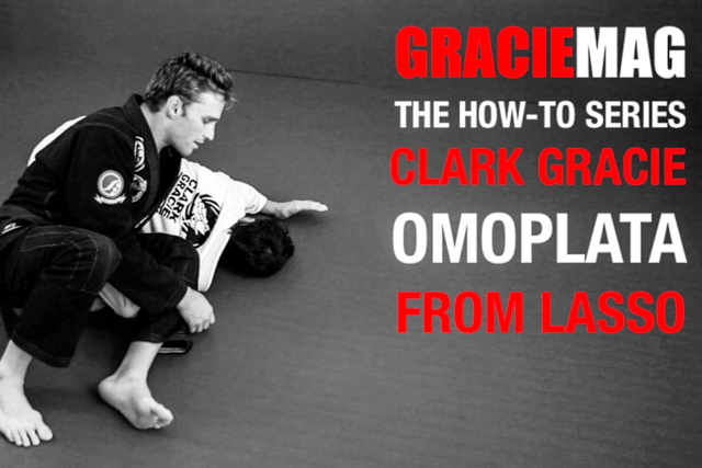 HOW-TO: Clark Gracie teaches a way to go from lasso guard to the omoplata