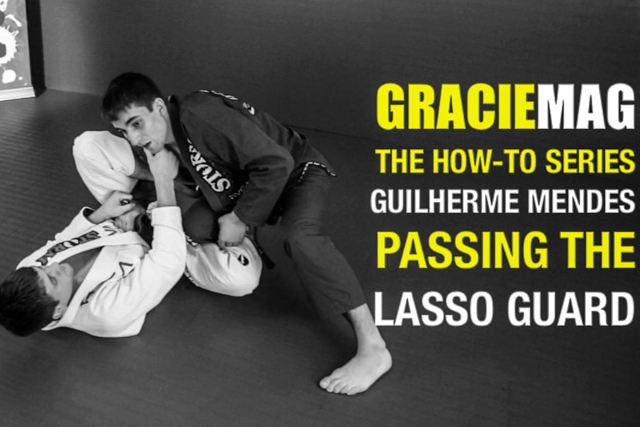 HOW-TO: pass the lasso guard with Guilherme Mendes