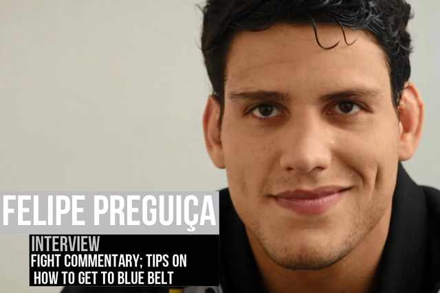 Felipe Preguiça talks about what he deems necessary to rear a blue-belt, discusses adrenaline before tournaments