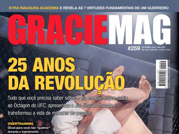 GRACIEMAG #259: 25 anos do dia em que Royce Gracie apresentou o Jiu-Jitsu ao mundo