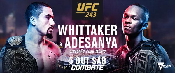 O que esperar de Whittaker x Adesanya pelo cinturão do UFC 243, neste sábado