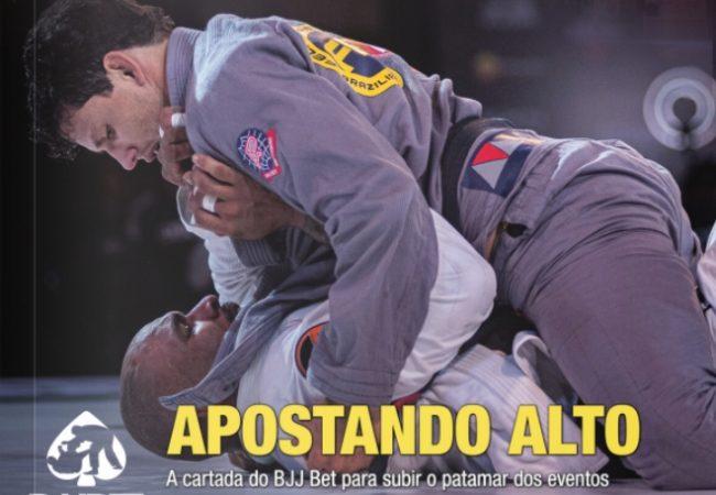 GRACIEMAG #276: Apostando alto – A cartada do BJJBET no Jiu-Jitsu