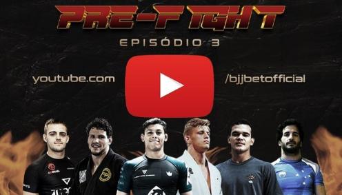 """BJJBet: Meregali, Mica Galvão e o 3º episódio do """"Pré-fight"""""""