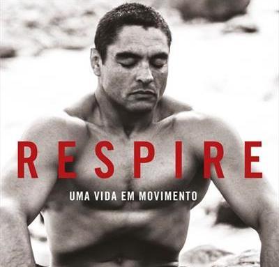 """""""Respire"""": tudo sobre o novo livro de Rickson Gracie"""